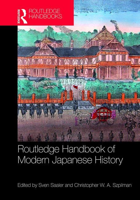 Routledge Handbook Of Modern Japanese History border=